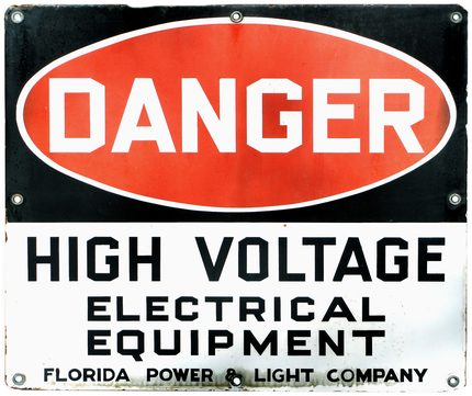 "Danger High Voltage {Porcelain enamel sign}, Red, Black, White; unusual sign with ""Florida Power & Light Company"" written on it"