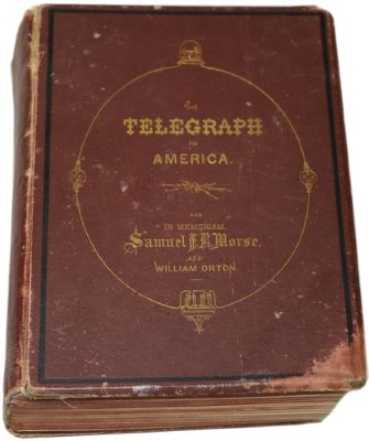 """THE TELEGRAPH IN AMERICA, JAMES D. REID, 1879; """"Must have"""" reference book for early telegraph insulators and companies!"""